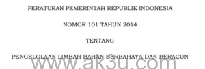 PP No 101 Tahun 2014 Tentang Pengelolaan Limbah B3