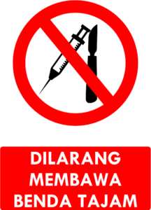 Dilarang Membawa Benda Tajam