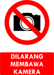 Dilarang Membawa Kamera