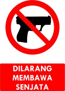 Dilarang Membawa Senjata