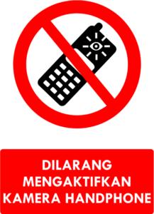 Dilarang Mengaktifkan Kamera Handphone