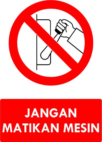Kumpulan Rambu Larangan K3 (Safety Sign) - AK3U